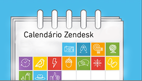 Confira aqui o Calendário da Zendesk