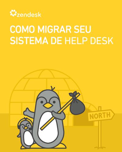 Como migrar seu sistema de Help Desk